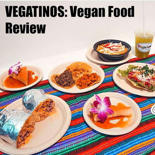 Vegatinos vegan food vegan food in los angeles.jpg